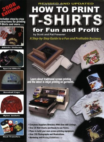 9780981581606: How to Print T-Shirts for Fun and Profit!