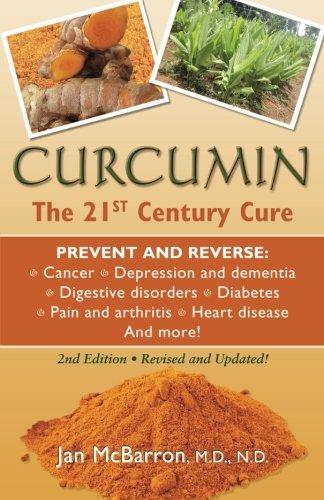 9780981581897: Curcumin: The 21st Century Cure
