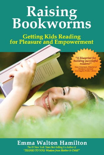9780981583303: RAISING BOOKWORMS: Getting Kids Reading for Pleasure and Empowerment