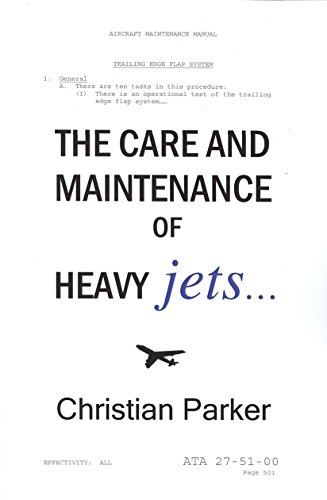 9780981583839: Care and Maintenance of Heavy Jets
