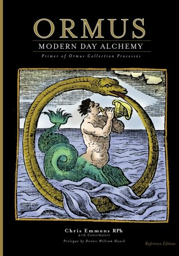 Ormus Modern Day Alchemy: Primer of Ormus Collection Processes Reference Edition: Emmons, Chris
