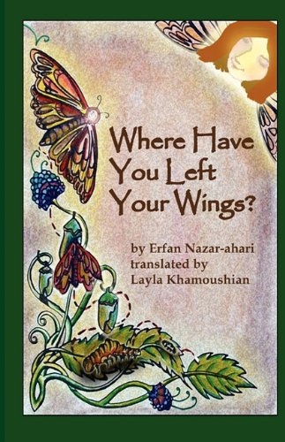 Where Have You Left Your Wings?: Nazar-ahari, Erfan