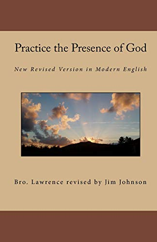 9780981590547: Practice the Presence of God: New Revised Version in Modern English