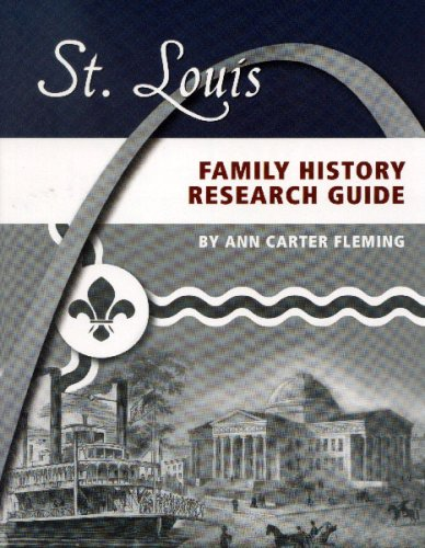 St. Louis Family History Research Guide: Fleming, Ann Carter