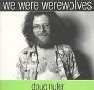 9780981596204: We Were Werewolves