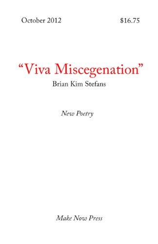 9780981596259: Viva Miscegenation