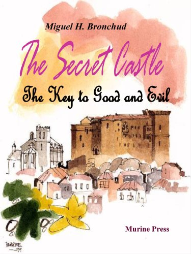 9780981597119: The Secret Castle:The Key to Good and Evil