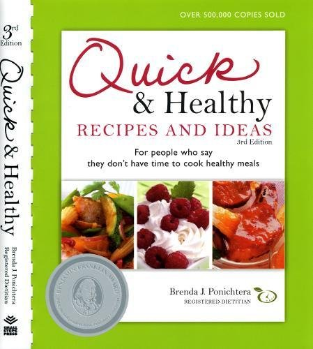 9780981600109: Quick & Healthy Recipes and Ideas: For people who say they don't have time to cook healthy meals, 3rd Edition
