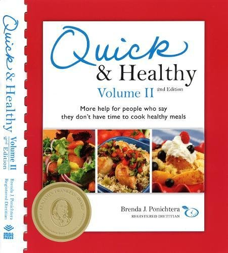 9780981600116: Quick & Healthy Volume II: More Help for People Who Say They Don't Have Time to Cook Healthy Meals, 2nd Edition