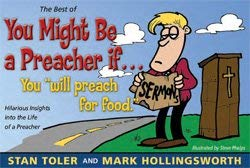 9780981601748: The Best of You Might Be a Preacher If...