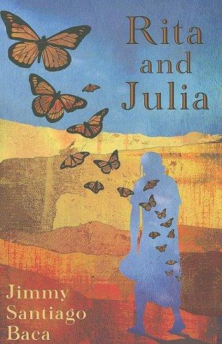 Rita and Julia: Jimmy Santiago Baca