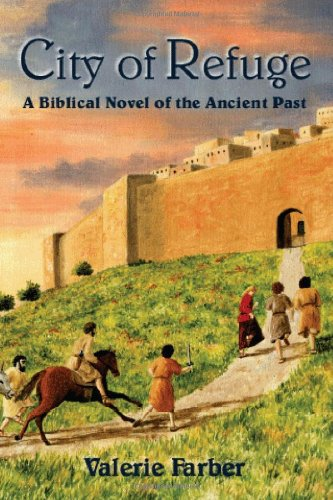 9780981605807: City of Refuge: A Biblical Novel of the Ancient Past