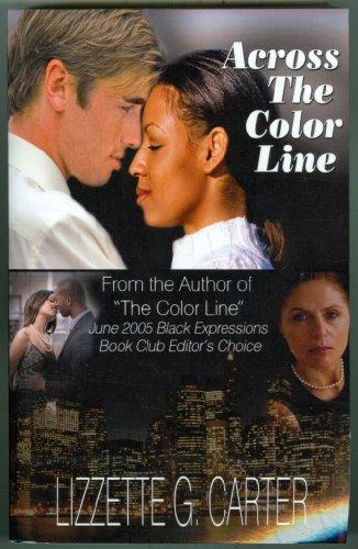 Across the Color Line: Lizzette G. Carter