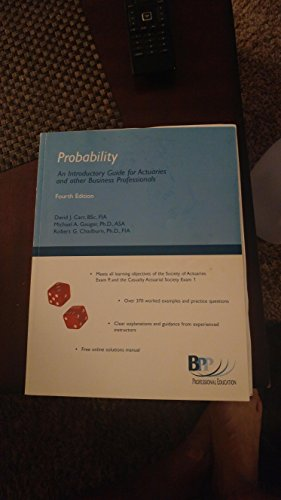 9780981608129: Probability An Introduction Guide for Actuaries and other Business Professionals