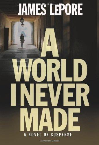 9780981608723: A World I Never Made