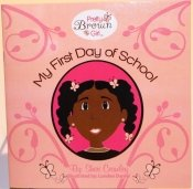 9780981609423: Pretty Brown Girl, My First Day of School