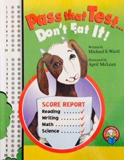 Pass That Test.Don't Eat It!: Michael S. Ward
