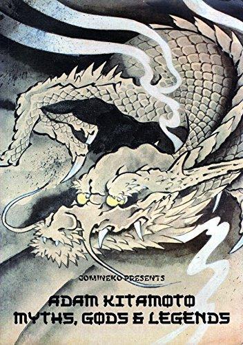 Adam Kitamoto: Myths, Gods & Legends: Kitamoto, Adam