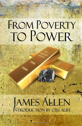 9780981617053: From Poverty to Power: The Realization of Prosperity and Peace