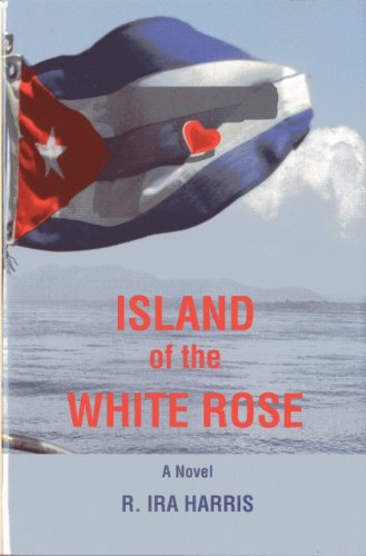 9780981617558: Island of the White Rose: A Novel