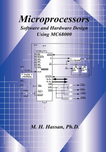 9780981619408: Microprocessors Software and Hardware Design Using Mc68000