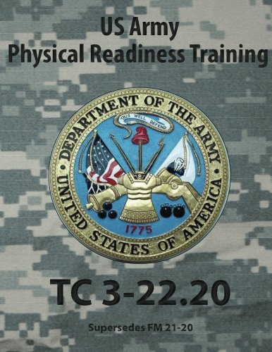 9780981620640: US Army Physical Readiness Training: TC 3-22.20