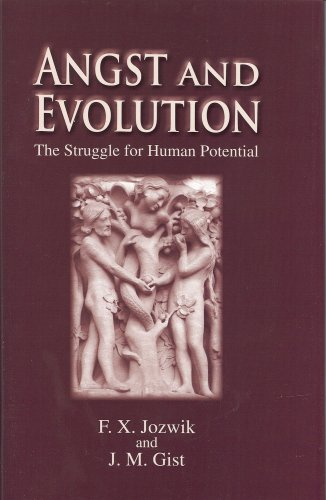 Angst and Evolution: The Struggle for Human