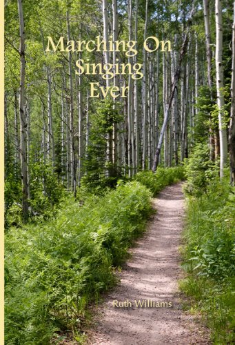 9780981624570: Marching On Singing Ever
