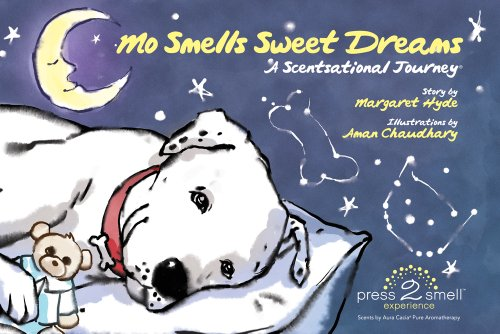 9780981625584: Mo Smells Sweet Dreams: A Scentsational Journey (Mo's Nose)