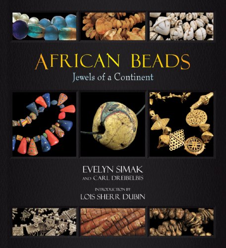 African Beads: Jewels of a Continent: Evelyn Simak; Carl