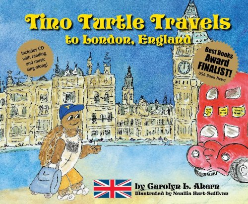 9780981629704: Tino Turtle Travels to London, England (Mom's Choice Awards Recipient)