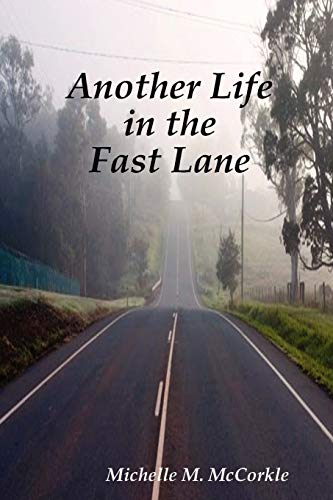 9780981631905: Another Life in the Fast Lane