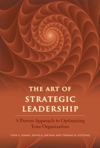 9780981632704: The Art of Strategic Leadership