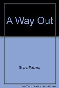 9780981636818: A Way Out: Disease, Deception and the Truth About Health
