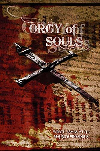 9780981639048: Orgy of Souls