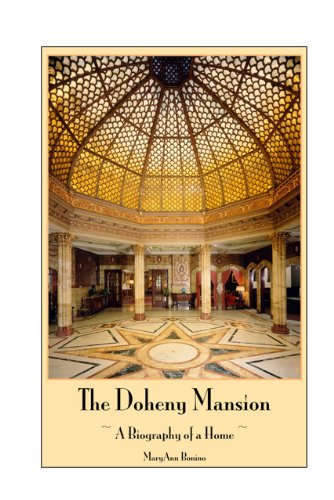 9780981642208: The Doheny Mansion: A Biography of a Home