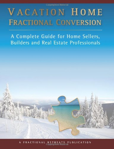 9780981642703: Vacation Home Fractional Conversion