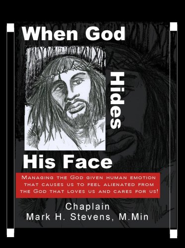 9780981643700: When God Hides His Face
