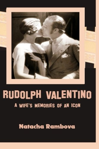 9780981644042: Rudolph Valentino: A Wife's Memories of an Icon