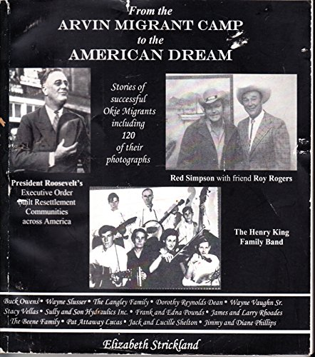 9780981644202: Arvin Migrant Camp to the American Dream