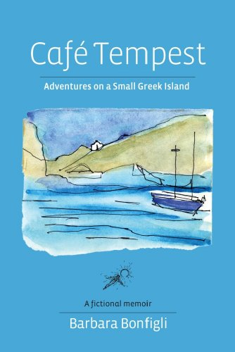 9780981645315: Café Tempest: Adventures On a Small Greek Island