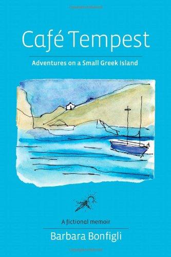 9780981645322: Café Tempest: Adventures On a Small Greek Island