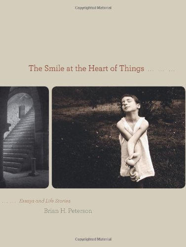 Smile at the Heart of Things: Essays and Life Stories