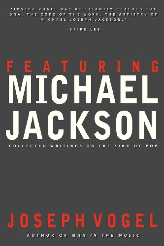 9780981650685: Featuring Michael Jackson: Collected Writings on the King of Pop