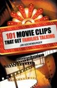 101 Movie Clips That Get Families Talking: Jim Kochenburger
