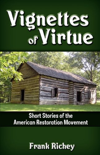 Vignettes of Virtue: Frank Richey
