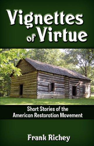 Vignettes of Virtue: Frank Richey