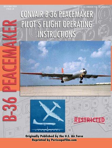 9780981652610: B-36 Peacemaker Pilot's Flight Operating Instructions