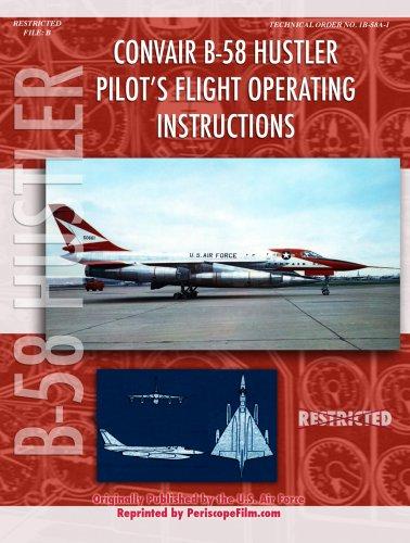 9780981652658: Convair B-58 Hustler Pilot's Flight Operating Instructions