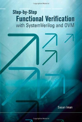 9780981656212: Step-by-Step Functional Verification with SystemVerilog and OVM